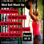 Med Ball Mash Up Workout