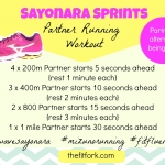 Sayonara Running Workout