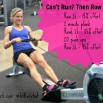 When You Can't Run, Then Row Workout