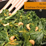 Superfoodie: Kicked-up Cashew Orange Kale Recipe