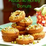 Pig Out (Healthfully) on Baked Pistachio Honey Donuts!