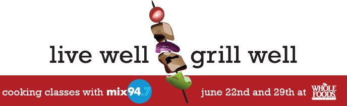 live well grill well