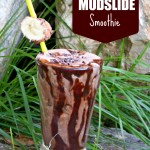 Muscle-Making Mudslide Smoothie & Saturday #ShoutOuts