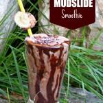 Muscle-Making Mudslide Smoothie & Saturday #ShoutOuts