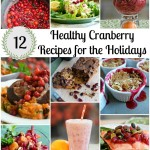 Cranberry Recipes for Thanksgiving Feasts + Health Benefits