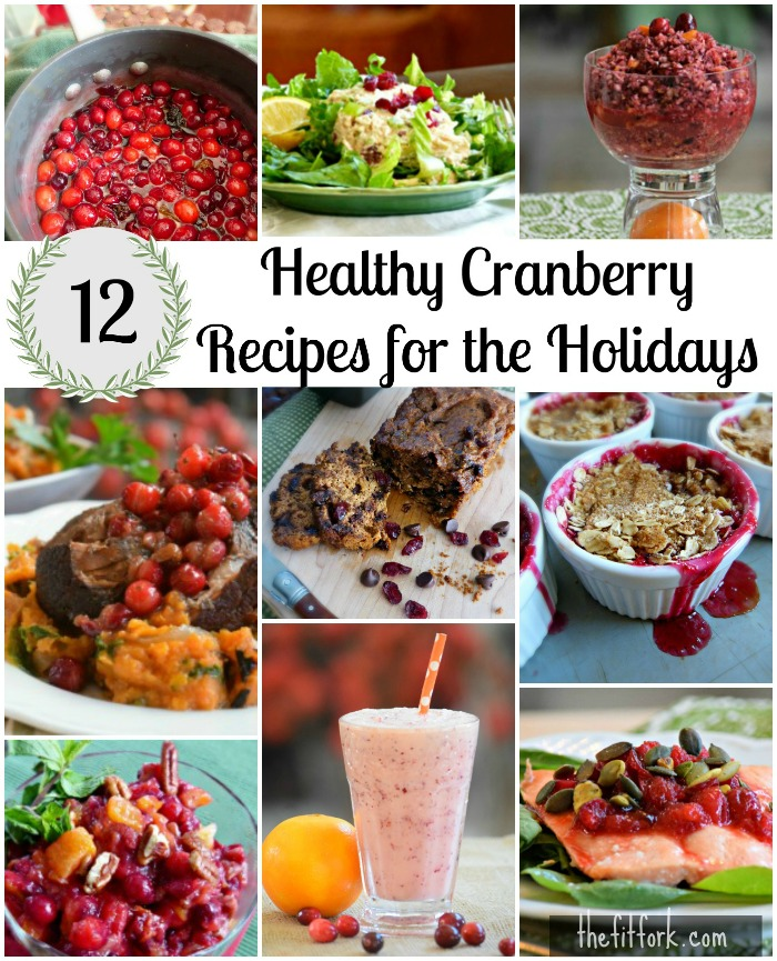 12 Healthy Cranberry Recipes for the Holidays - thefitfork.com