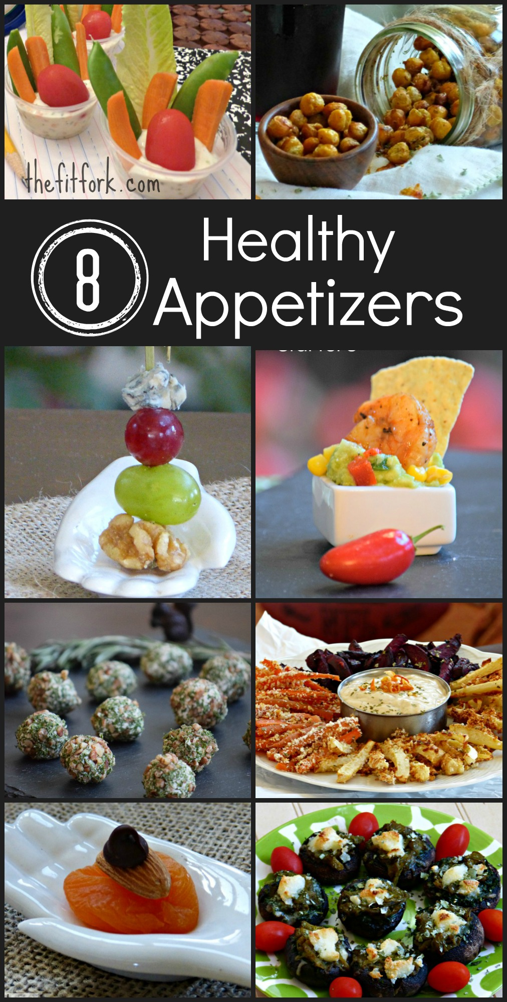 Eight Healthy Appetizers - TheFitFork.com