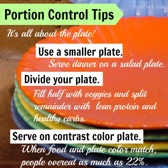 Portion Control Tips - TheFitFork.com