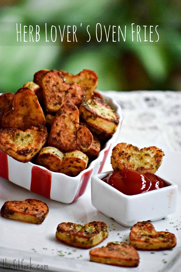 Herb Lover's Oven Potato Fries for Valentines - TheFitFork.com