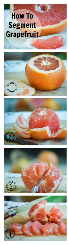 How To Segment Grapefruit - numbered-  TheFitFork.com