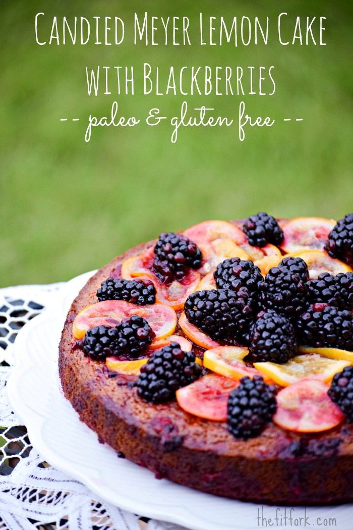 Candied Meyer Lemon Cake with Blackberries - Paleo
