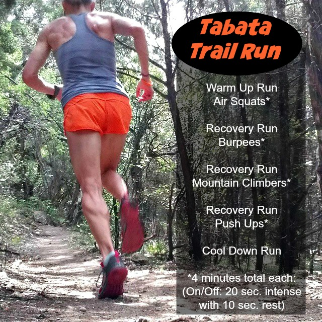 Try adding a series of Tabata exercises on your next trail run for a full-body workout!