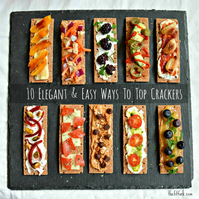Make a a quick and healthy appetizer platter with these 10 Easy and Elegant Ways to Top Crackers.