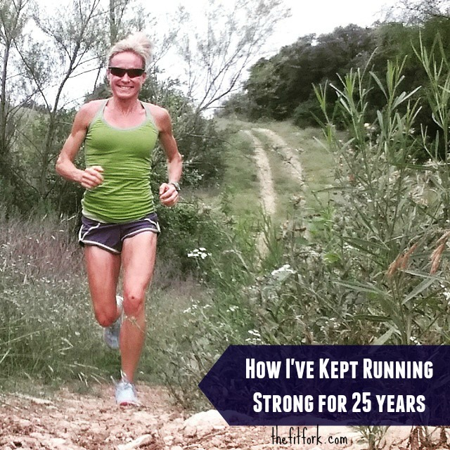 How I've Stayed Running Strong for 25 Years - thefitfork.com