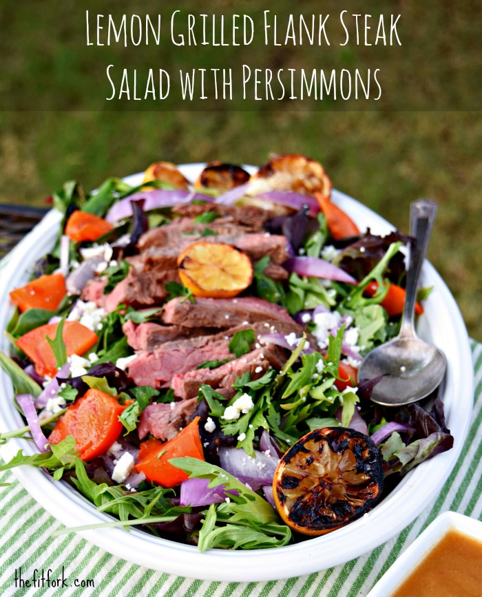 Lemon Grlled Flank Steak Salad with Persimmons will brighten up your summer supper and taste buds!