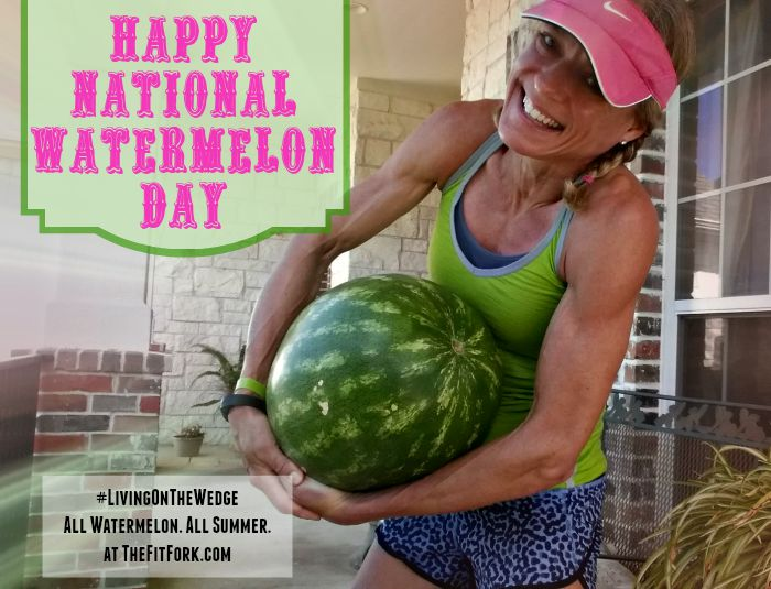 Happy National Watermelon Day from TheFitFork.com