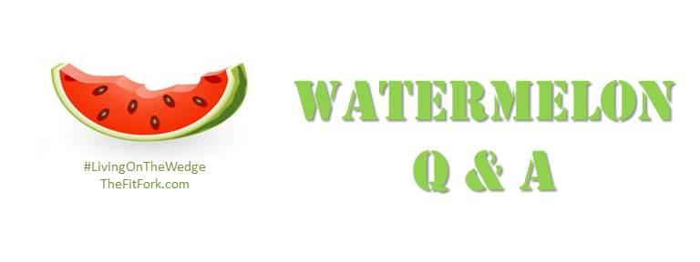 Watermelon Q & A