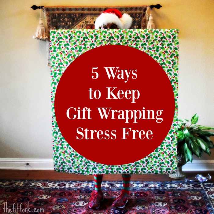 5 Ways to Keep Gift Wrapping Stress Fress