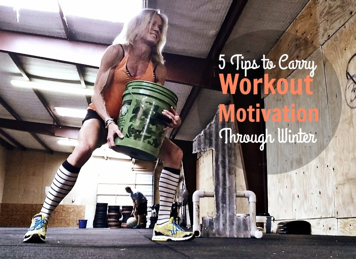 5 Tips to Carry Workout Motivations Through Winter