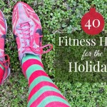 Winter Workouts – 40 Fitness Hacks for the Holidays