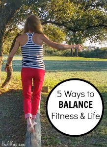 Five Ways to Balance Fitness and Life