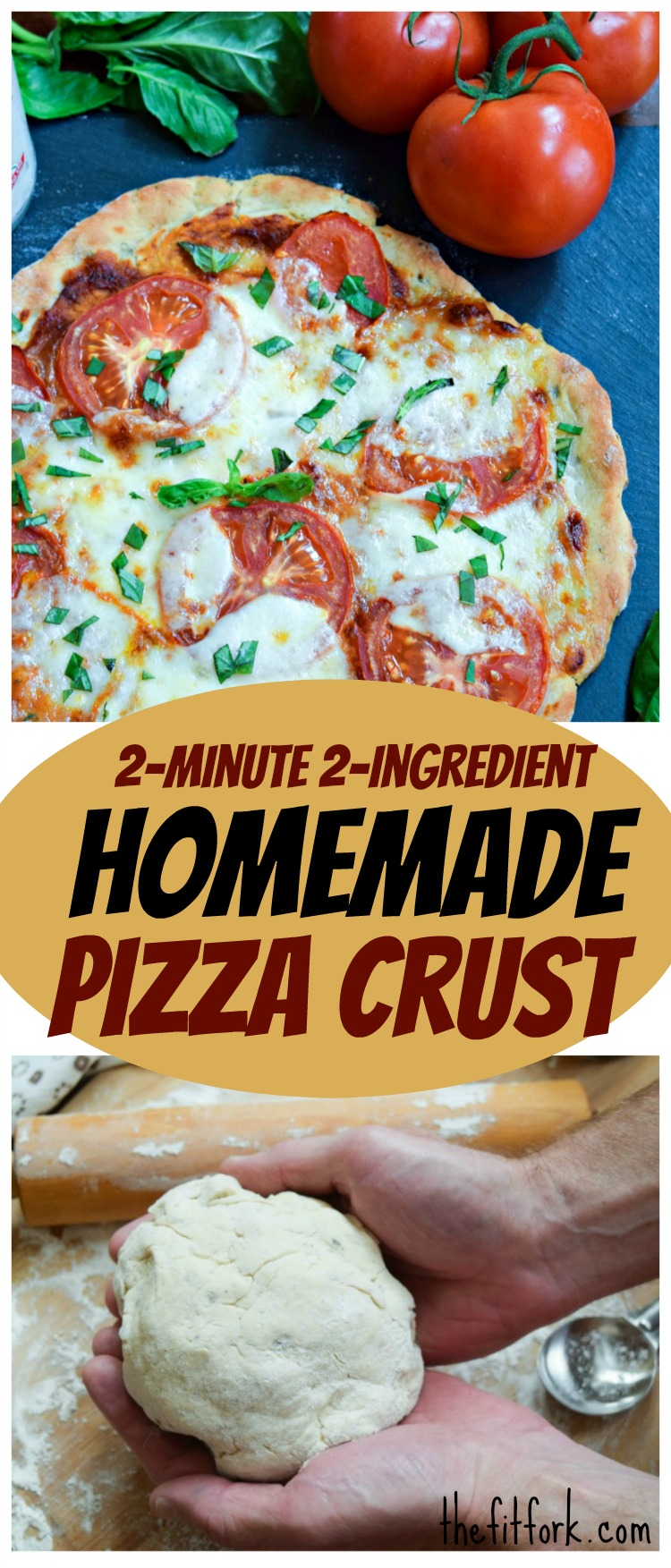 2 Minute 2 Ingredient Homemade Pizza Crust is an easy dinner solution that packs a little extra protein with Greek yogurt.