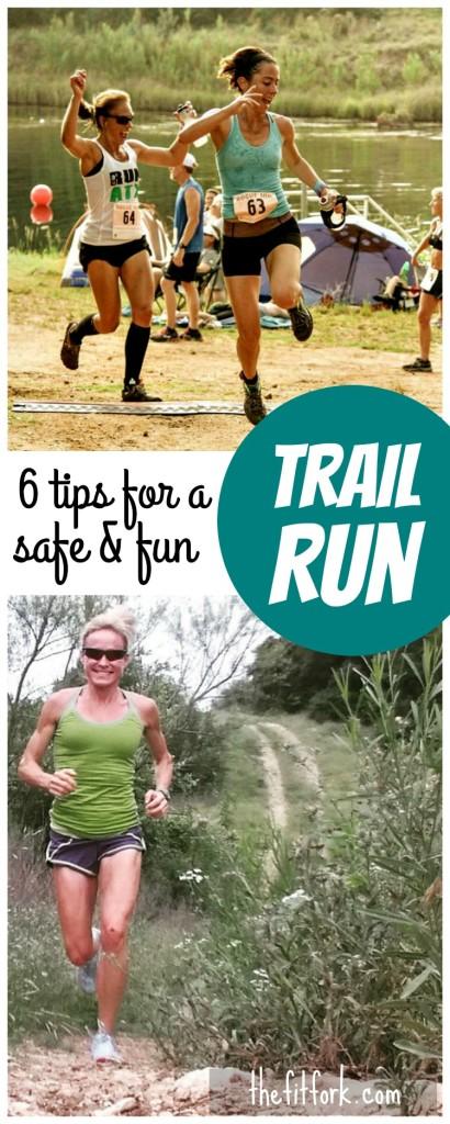 6 Tips for a Safe & Fun Trail Run