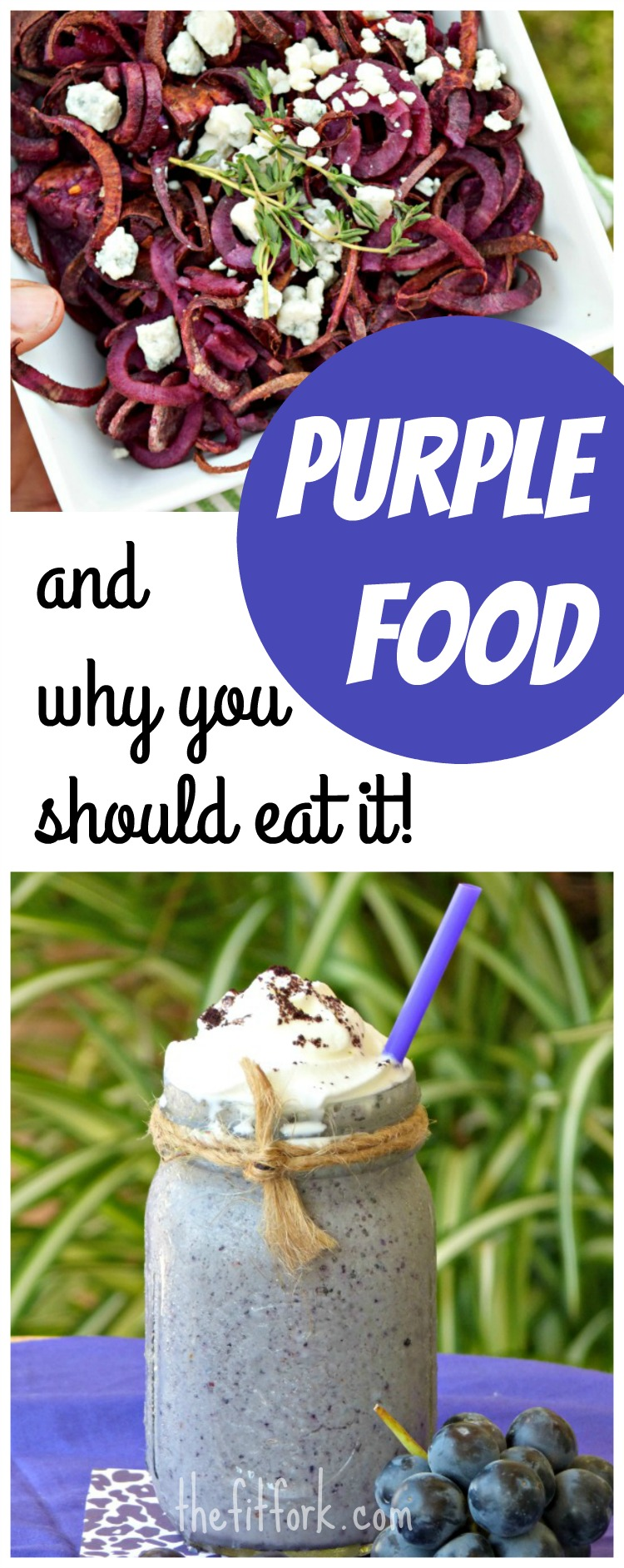 Purple Food and Why You Should Eat It -- all the healhty benefits!