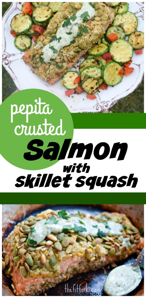 Pepita Crusted Salmon with Skillet Squash is a fast, flavorful and fit option for a weeknight dinner.