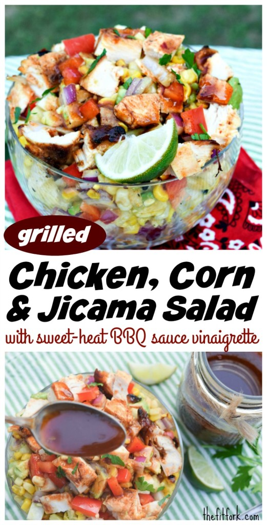 Grilled Chicken, Corn & Jicama Salad with Sweet Heat BBQ Sauce Vinaigrette makes a hearty meal for your backyard cookout, picnic or potluck.