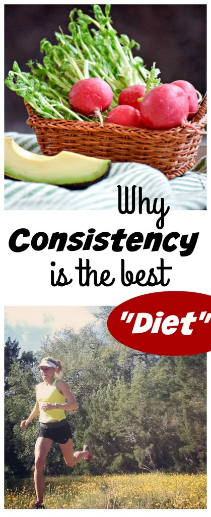 Why Consistency is the Best Diet