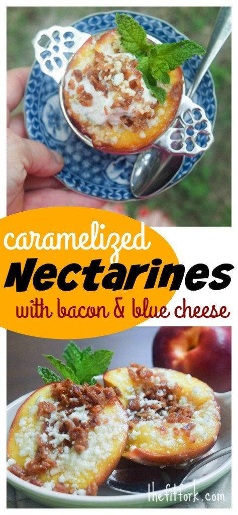 Caramelized Nectarines with Bacon and Blue Cheese - pin this for a healthy dessert. Top with ice cream or Greek yorgurt if desired!