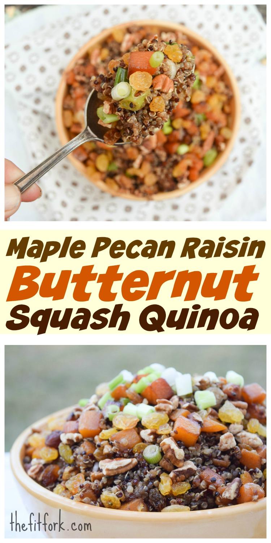 Maple Pecan Raisin Butternut Squash Quinoa
