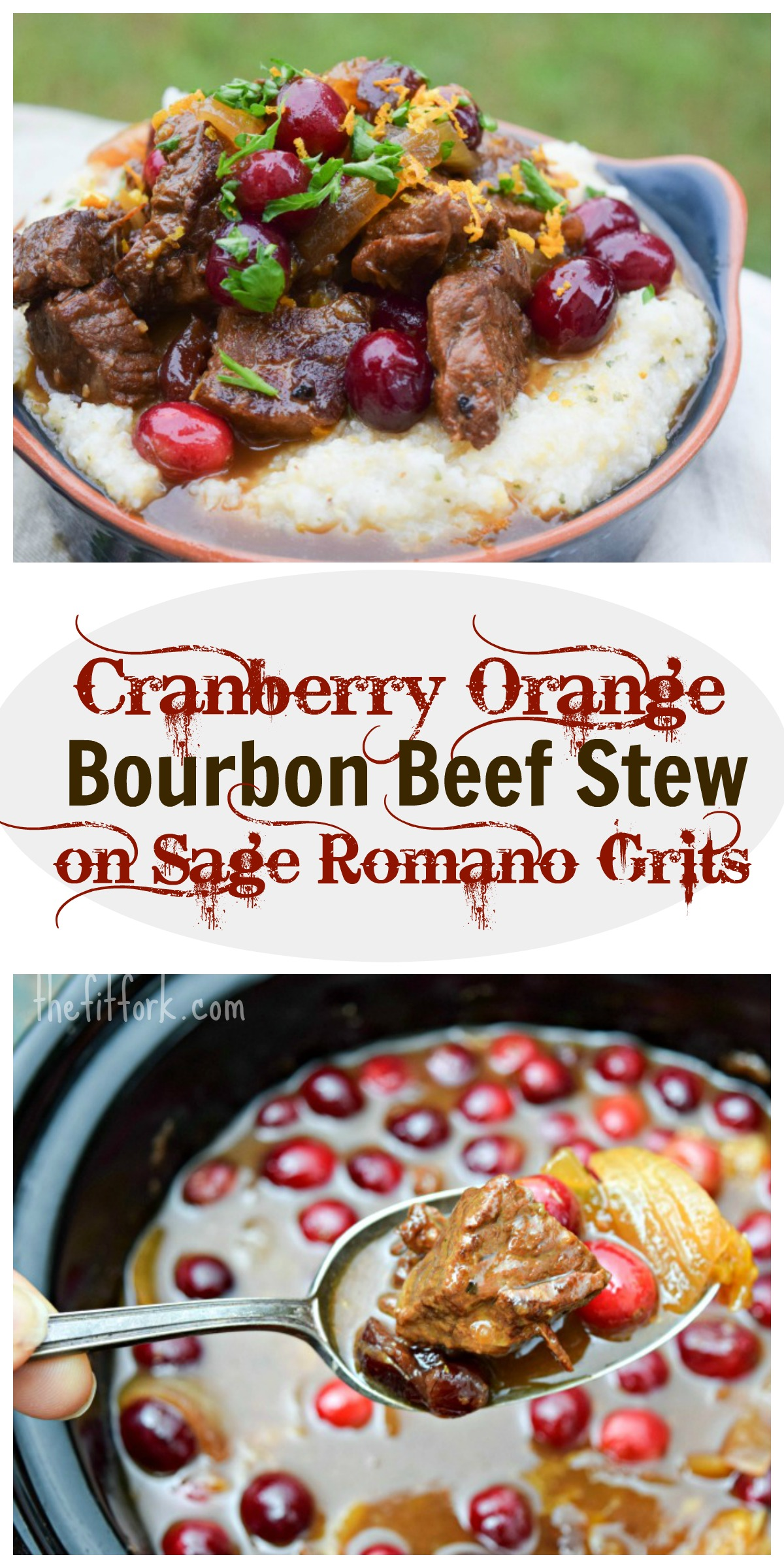 Cranberry Orange Bourbon Beef Stew On Sage Romano Grits An Easy Slow Cooker Meat That