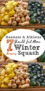 7 Reasons Runners & Athletes Should Eat More Winter Squash -- find out the health benefits of vegetables like pumpkin, acorn, spaghetti and butternut squashes and how they can  help fuel your performance. Find easy recipes too, ranging from soup and stew to baked goods.