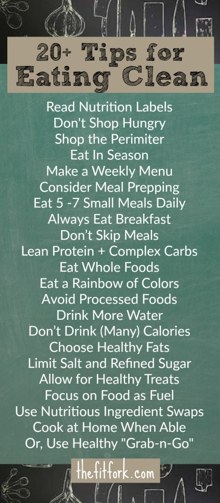 Trying to Eat Clean? Incorporate these 20+ Tips into your Day!