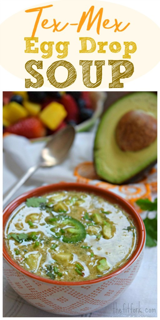 Tex Mex Egg Drop Soup is kicked up with Lone Star state flavors -- add chopped avocado on top for a light lunch or dinner.