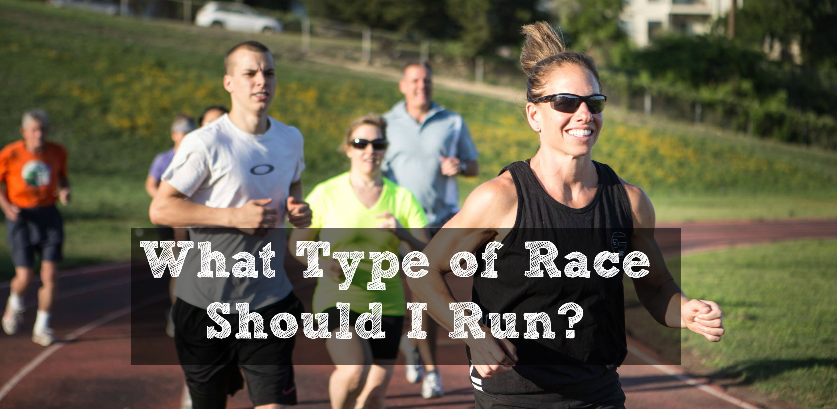 what type of race should I run