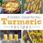 8 Golden, Good-For-You Turmeric Recipes