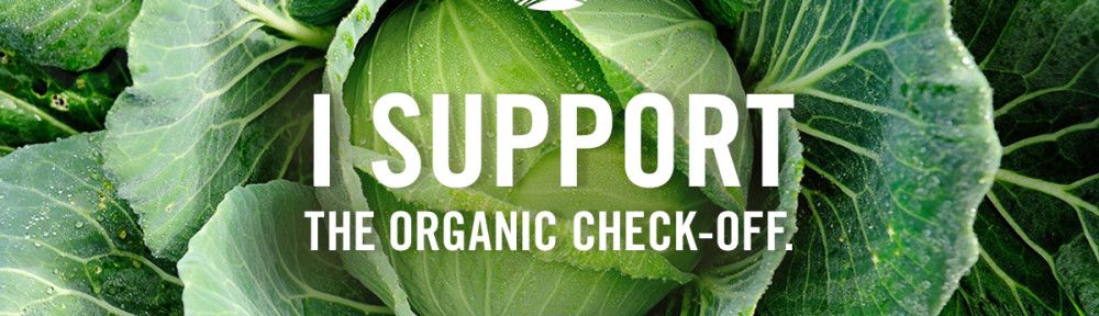 I support the Organic Check Off