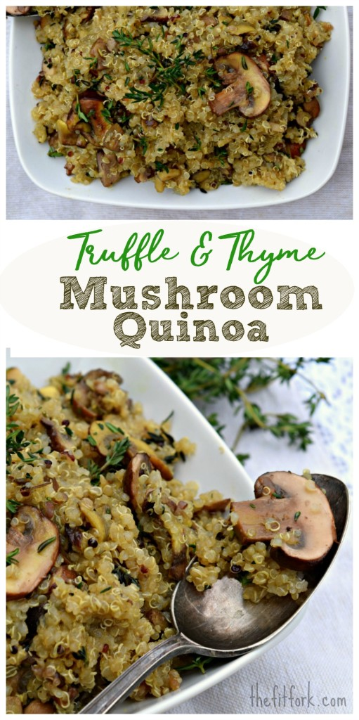 Truffle and Thyme Mushroom Quinoa is a quick and easy vegetarian meal, protein-packed side dish for your entree.