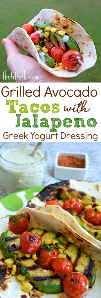 Grilled Avocado Tacos with Jalapeon Greek Yogurt Dressing makes a yummy meatless meal that comes together in under 30 minutes.