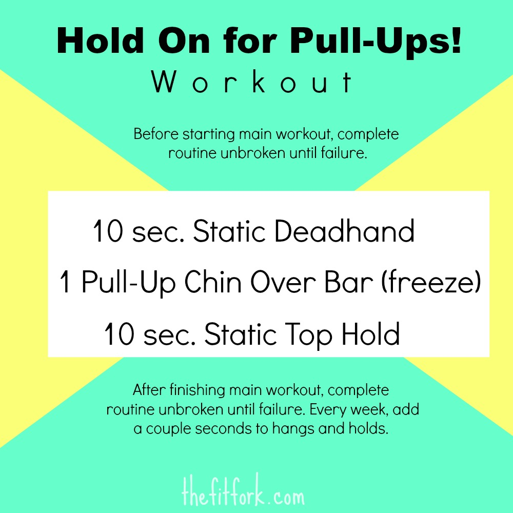 Hold on For Pull Ups Workout