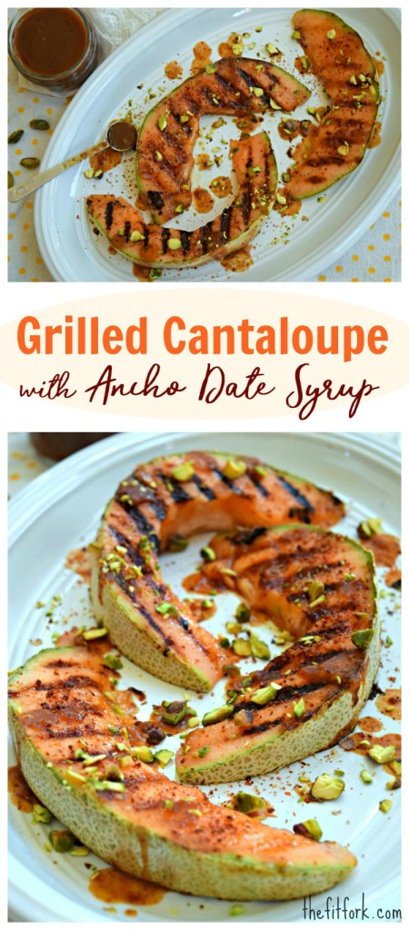 Grilled Cantaloupe with Ancho Date Syrup is a spicy-sweet side dish or healthy dessert!