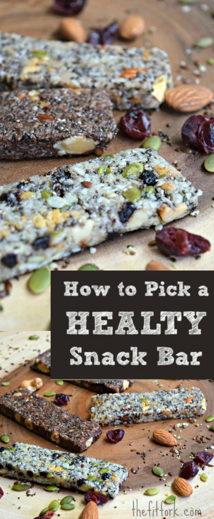 How to Pick a Healthy Snack Bar - find out what to look for on the label when purchasing energy, nutrition or protein bars.