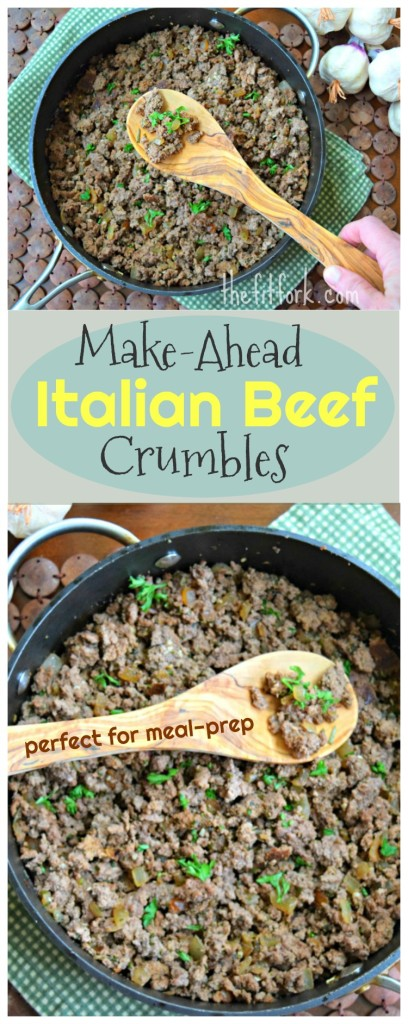 Make Ahead Italian Beef Crumbles - Perfect for Meal Prep