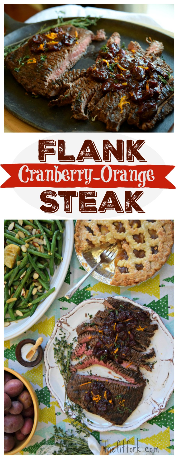 Cranberry Orange Flank Steak is a quick and easy meal for your family and guests. Make a new holiday tradition with this lean cut that can be grilled indoors or out!