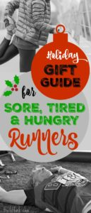 Holiday Gift Guide for Sore, Tired and Hungry Runners - find an ahhhhhh-some gift for the marathon runners and fitness enthusiasts on your list.