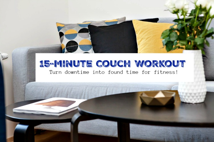 15 Minute Couch Workout