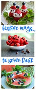 You'll love these festive was to serve fruit at your next Christmas party or other holiday entertaining event -- great cocktail and dinner parties to brunch and snacking!